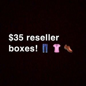 $35 reseller boxes!